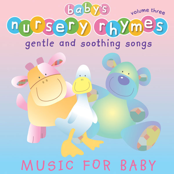 Baby's Nursery Rhymes Volume 3 (Digital Album)