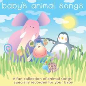 Babyu0027s Animal Songs (Digital Album)