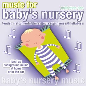 Music For Baby's Nursery Collection One (Digital Album)