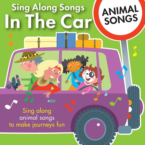 Sing Along Songs In The Car - Animal Songs CD