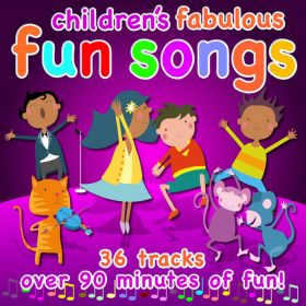 Children's Fabulous Fun Songs (Digital Album)