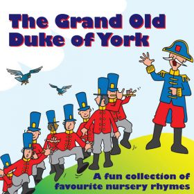 The Grand Old Duke Of York (Digital Album)