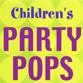 Children's Party Pops (Digital Album)