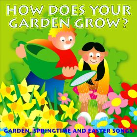 How Does Your Garden Grow (Digital Album)