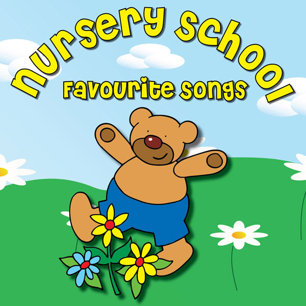 Nursery School Favourite Songs (Digital Album)