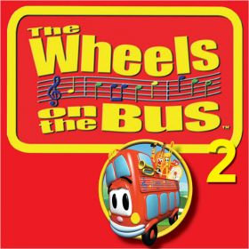 The Wheels On The Bus 2 (Digital Album)