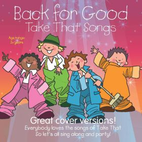 Back For Good - Take That Songs (Digital Album)