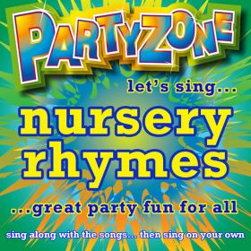 Partyzone - Let's Sing Nursery Rhymes (Digital Album)