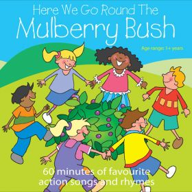 Here We Go Round The Mulberry Bush (Digital Album)