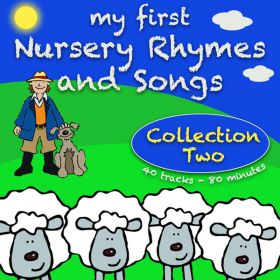 My First Nursery Rhymes And Songs Collection Two (Digital Album)