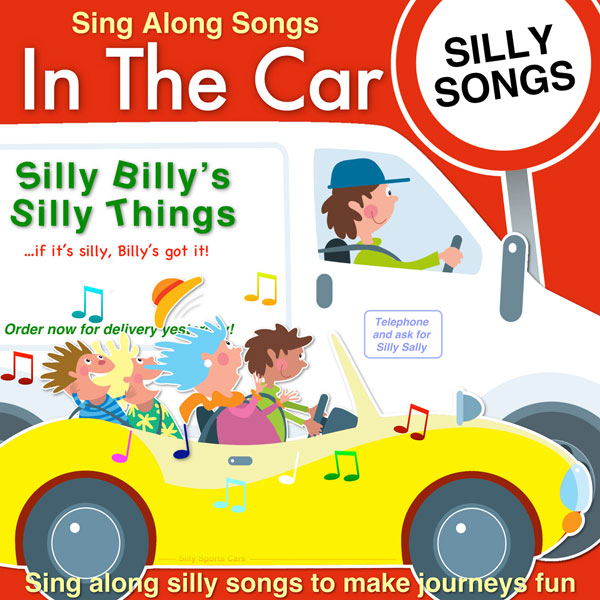 Sing Along Songs In The Car - Silly Songs (Digital Album)