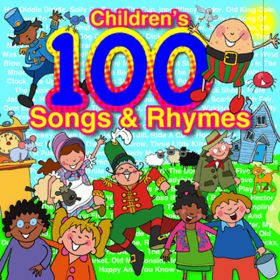 100 Children's Songs & Rhymes (Digital Album)