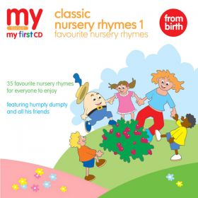 Classic Nursery Rhymes 1 - Favourite Nursery Rhymes