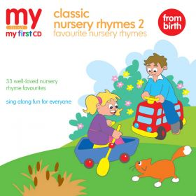 Classic Nursery Rhymes 2 - Favourite Nursery Rhymes