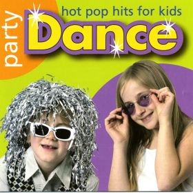 Party Dance Hot Pop Hits For Kids CD