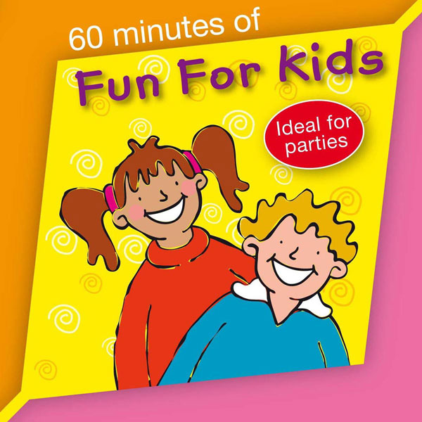 60 Minutes of Fun For Kids (Digital Album)