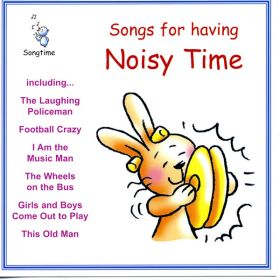 Songs For Having Noisy Times (Digital Album)