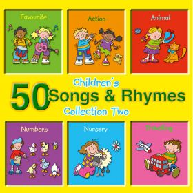50 Children's Songs & Rhymes - Collection Two (Digital Album)