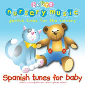 Spanish Tunes For Baby (Digital Album)
