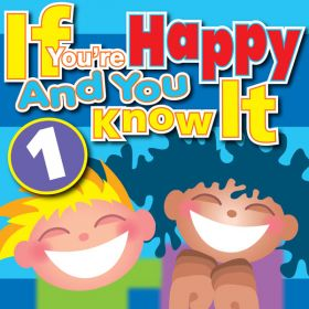 If You're Happy And You Know It Vol 1 (Digital Album)