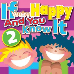 If You're Happy And You Know It Vol 2 (Digital Album)
